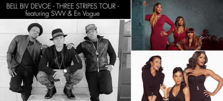 Bell Biv Devoe – The Three Stripes Tour feat. SWV & En Vogue