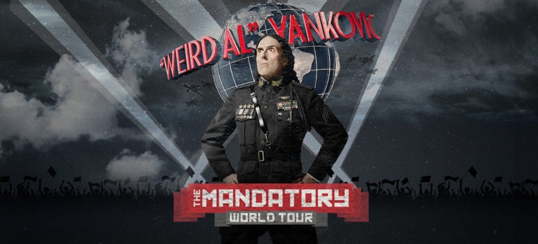 """Weird Al"" Yankovic – The Mandatory World Tour"